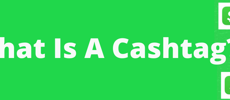 what is a cashtag? Here Is Everything You Need To Know